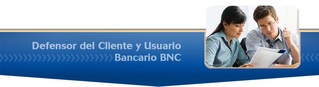 Defensor del Cliente y Usuario BNC