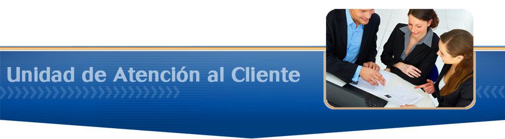 Unidad de Atencion al Cliente