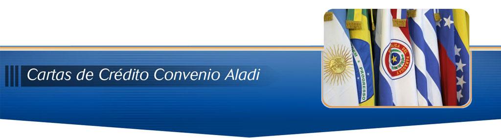 Cartas de Credito Convenio Aladi