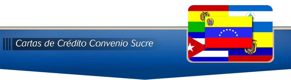 Cartas de Credito Convenio Sucre