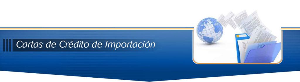 Cartas de Credito de Importacion