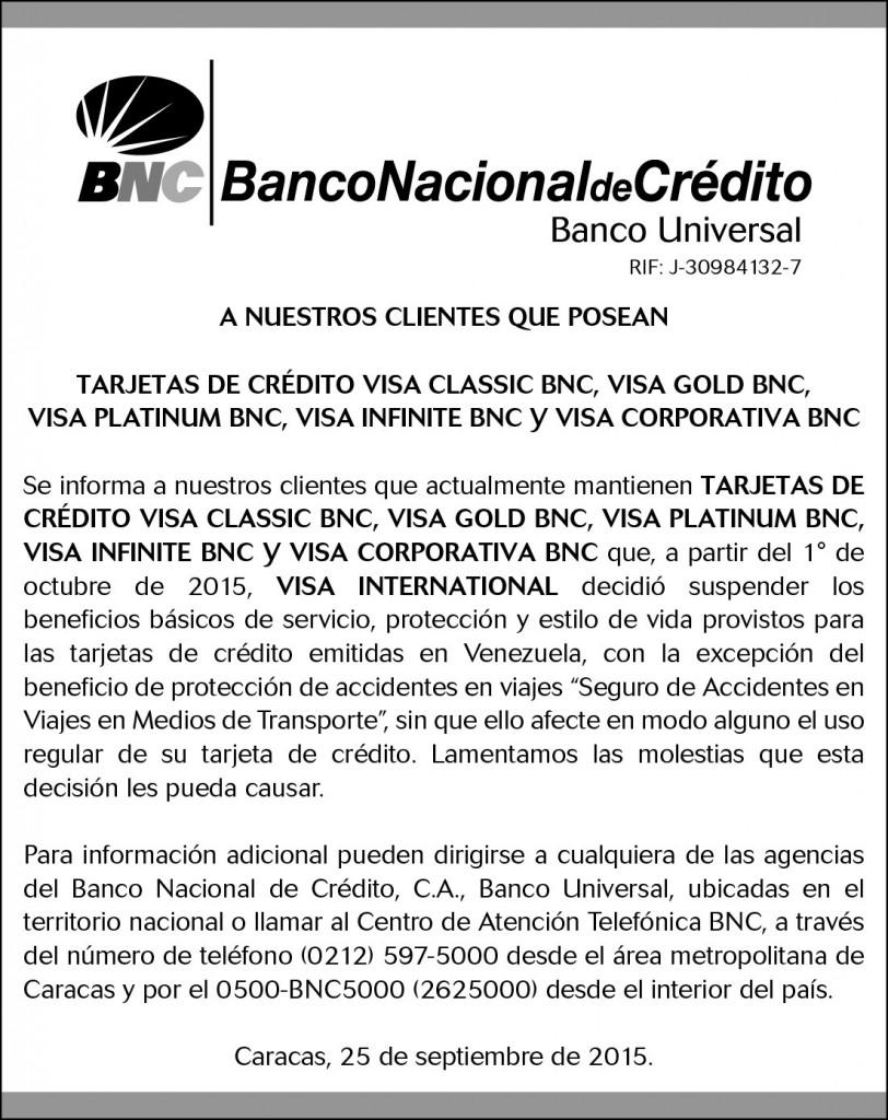 A nuestros clientes que posean Tarjetas de Crédito Visa Classic, Visa Gold, Visa Platinum, Visa Infinite y Visa Corporativa