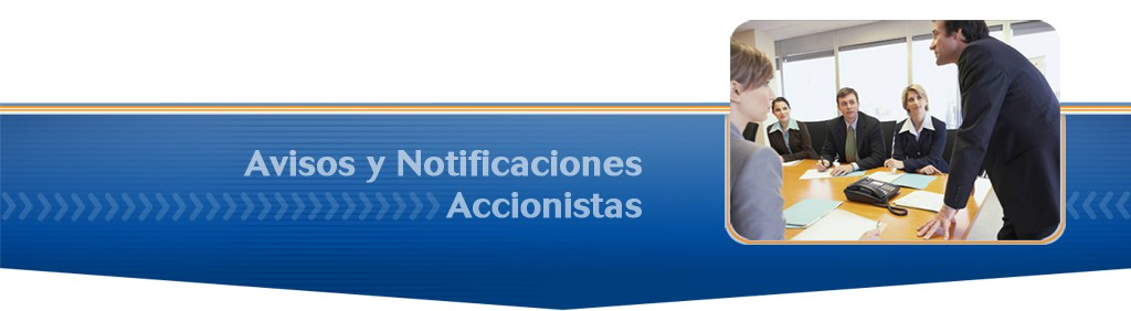 Avisos y Notificaciones Accionistas